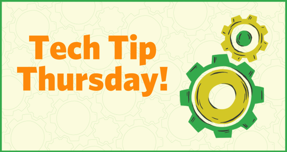 Banner image: Tech Tip Thursday