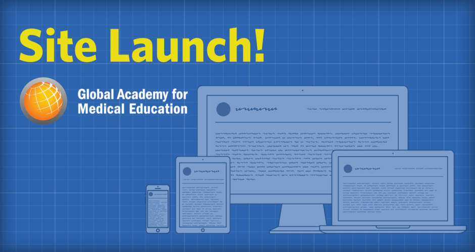 Site Launch! Global Academy for Medical Education